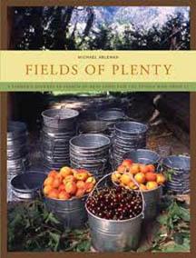 Michael Ableman, Fields of Plenty