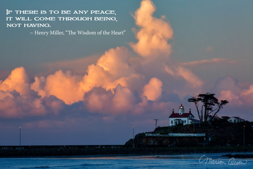 posters, peace, prayer, quote, quotations, photograph, Kodiak, Alaska, Marion Owen, Henry Miller, lighthouse, oregon, coast